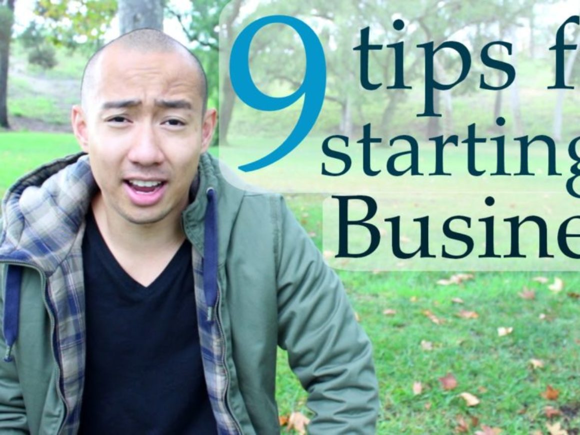 9 Tips for Starting a Business